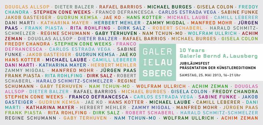 JUBILÄUMSAUSSTELLUNG - 10 Jahre Galerie Bernd A. Lausberg